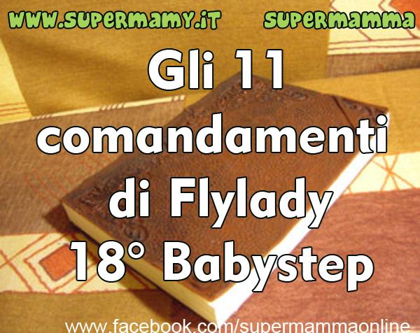 Flylady babysteps – 18 – Gli 11 comandamenti di Flylady